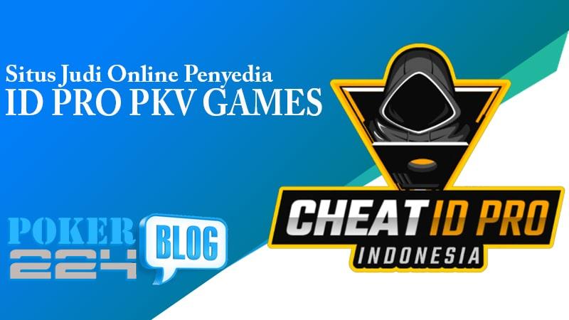 Situs Judi Online Penyedia Id Pro Pkv Games Ampuh Poker224 Blog